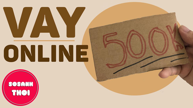 Vay 500k Online