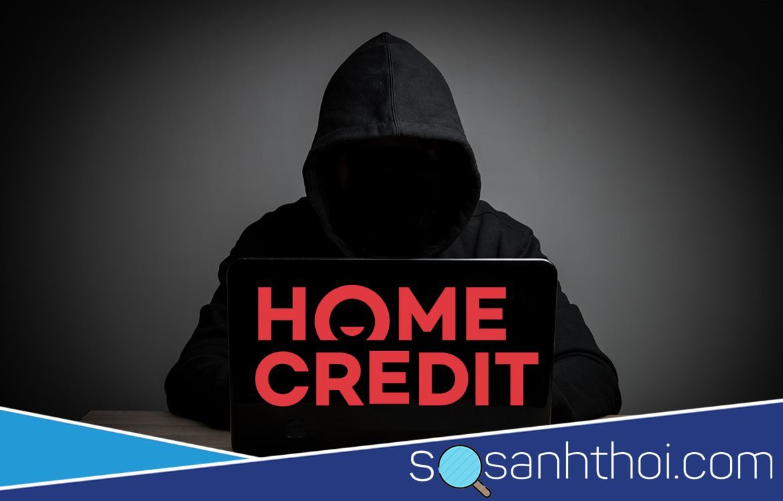 home credit lừa đảo