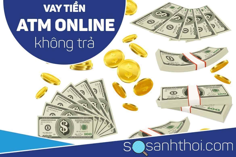 Vay tiền ATM Online không trả