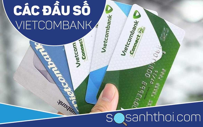 Các Đầu Số Tài Khoản Ngân Hàng Vietcombank