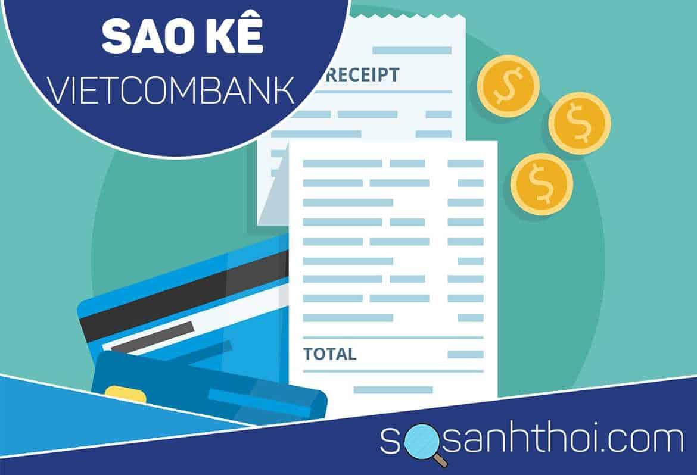 3 Cách Xin Sao Kê Ngân Hàng Vietcombank Đơn Giản nhất!!!
