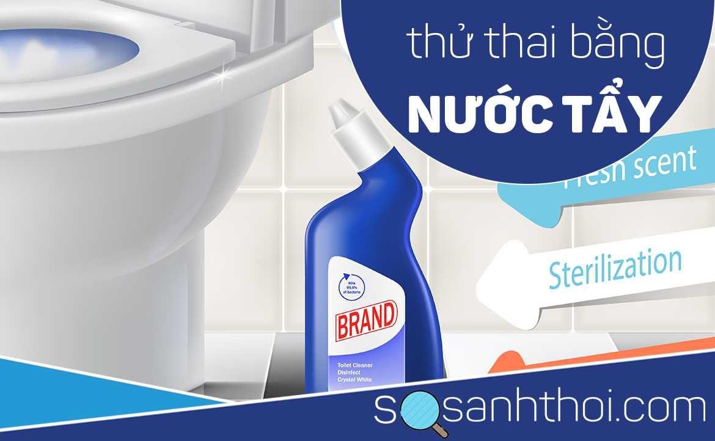 Cách Thử Thai Bằng Thuốc Tẩy