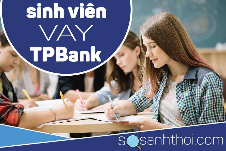 Vay Sinh Viên TPBank