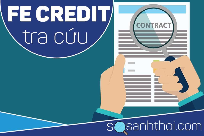 Tra cứu mã hợp đồng FE Credit