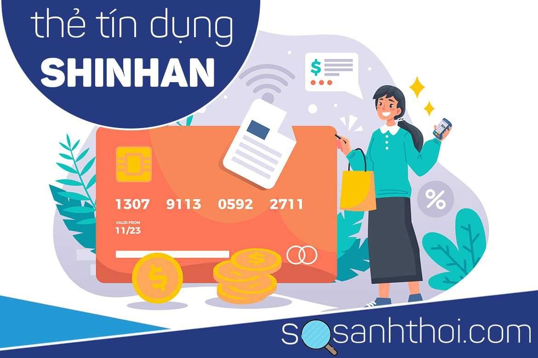 Thẻ Tín Dụng Shinhan Bank Là Gì