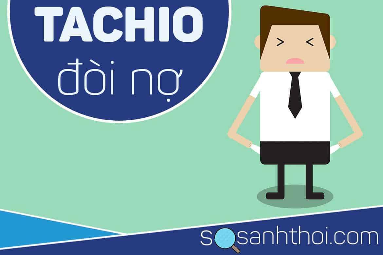 TachiO Đòi Nợ
