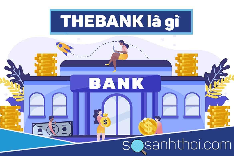 TheBank là gì